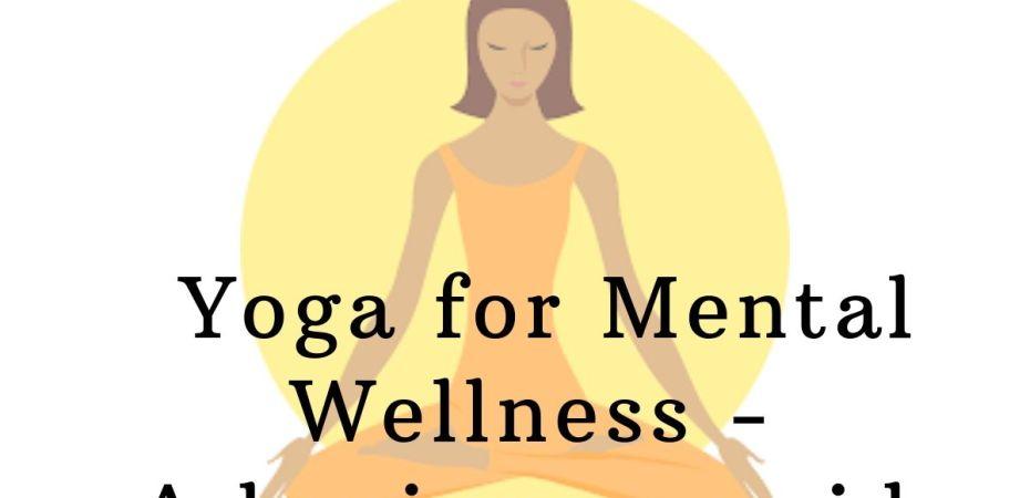 Yoga for mental wellness