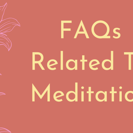 FAQs Related To Meditation